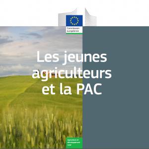 Les jeunes agriculteurs et la PAC