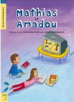 Mathias et Amadou